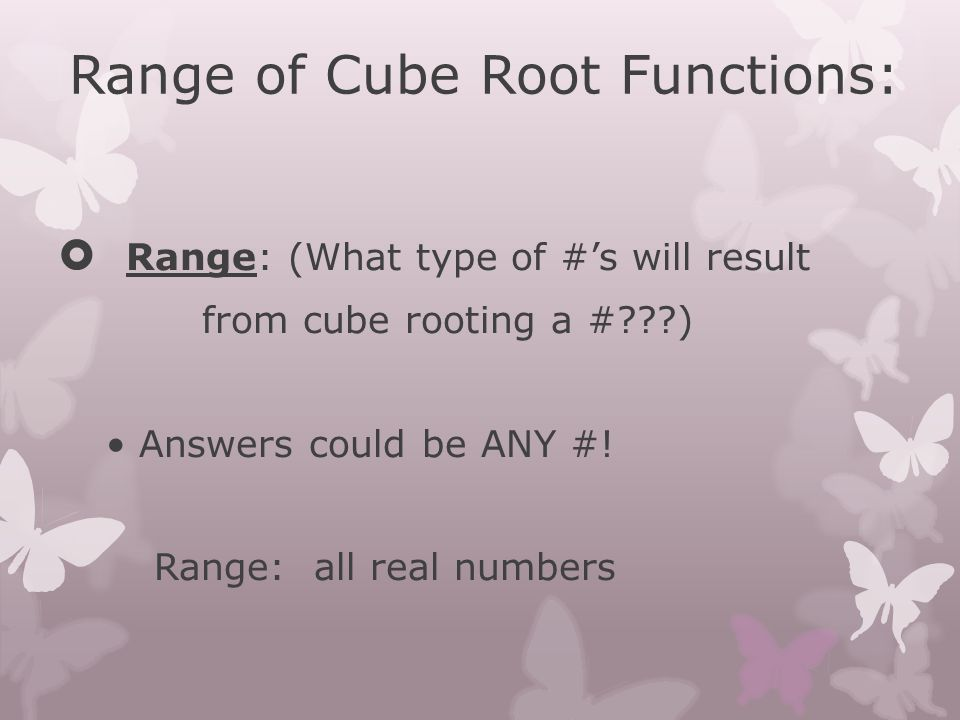 Range of Cube Root Functions: