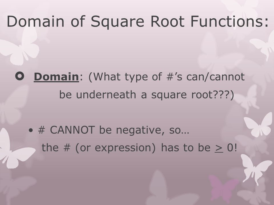 Domain of Square Root Functions: