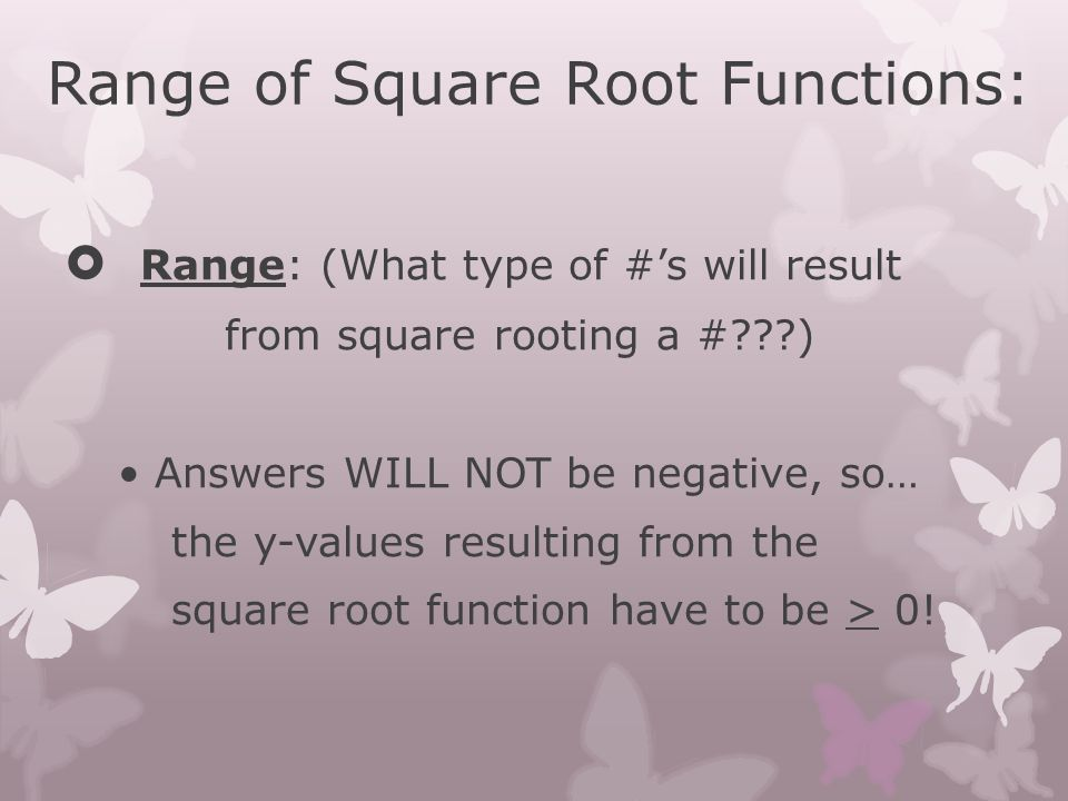 Range of Square Root Functions: