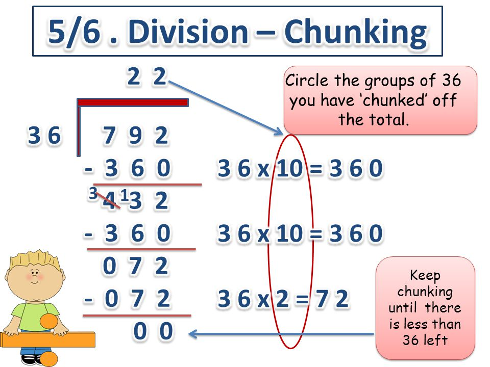 5/6 . Division – Chunking 2 2 3 6 7 9 2 - 3 6 0 4 3 2 0 7 2 - 0 7 2