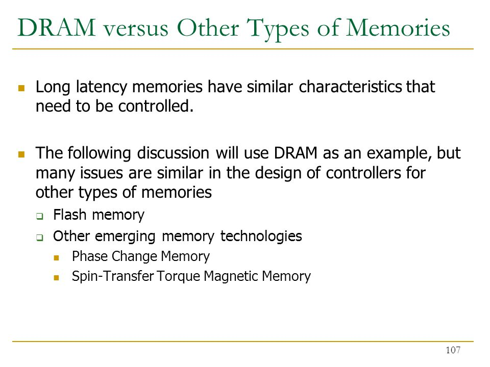 DRAM versus Other Types of Memories