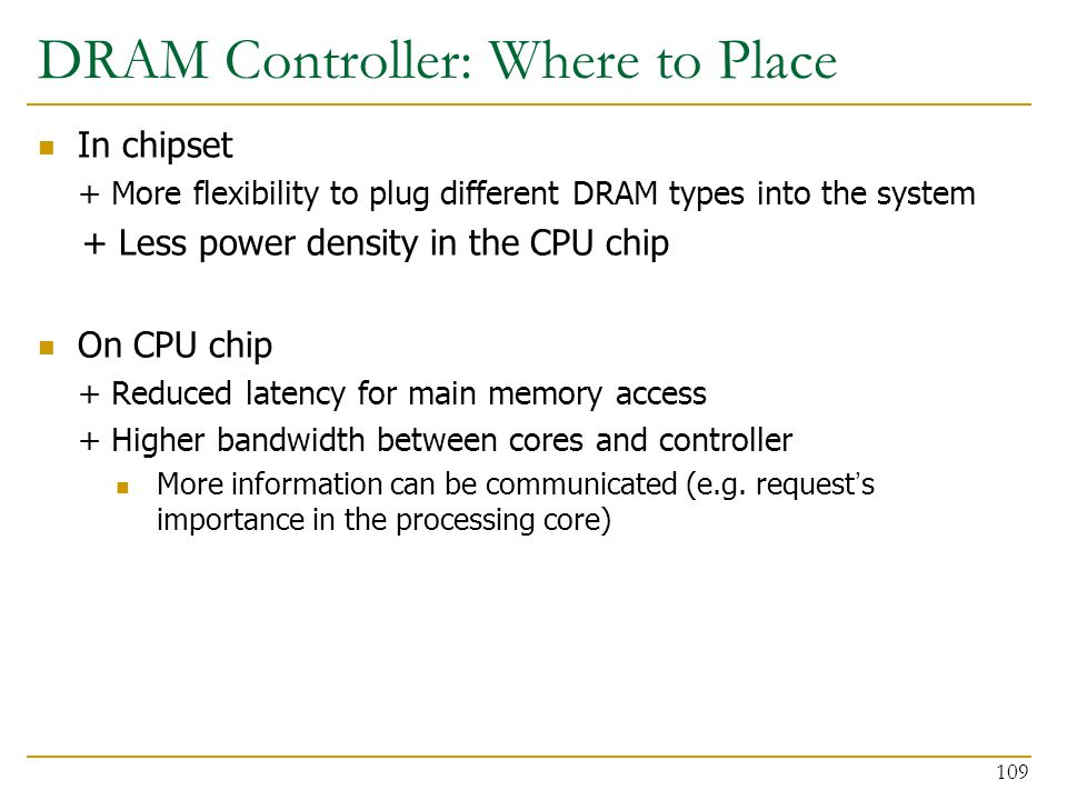 DRAM Controller: Where to Place