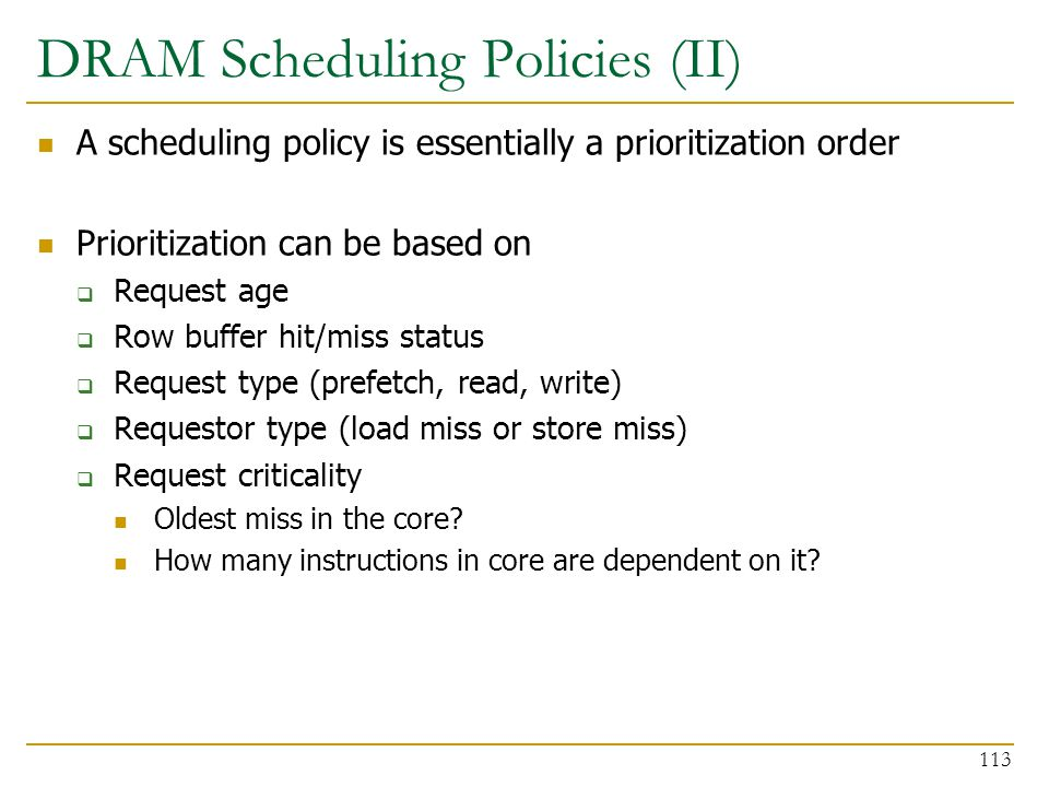DRAM Scheduling Policies (II)