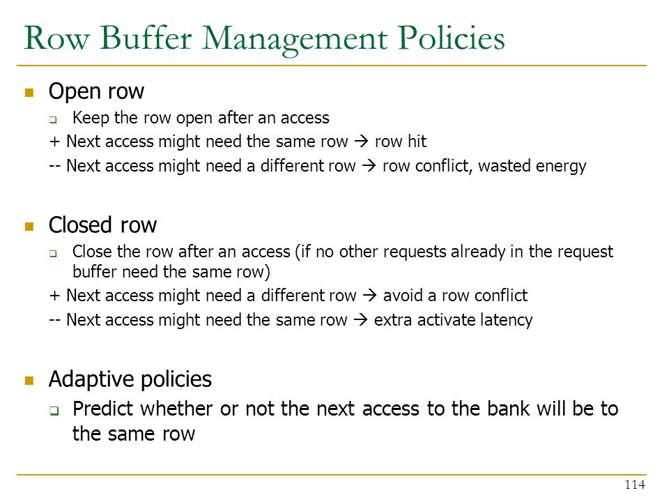 Row Buffer Management Policies
