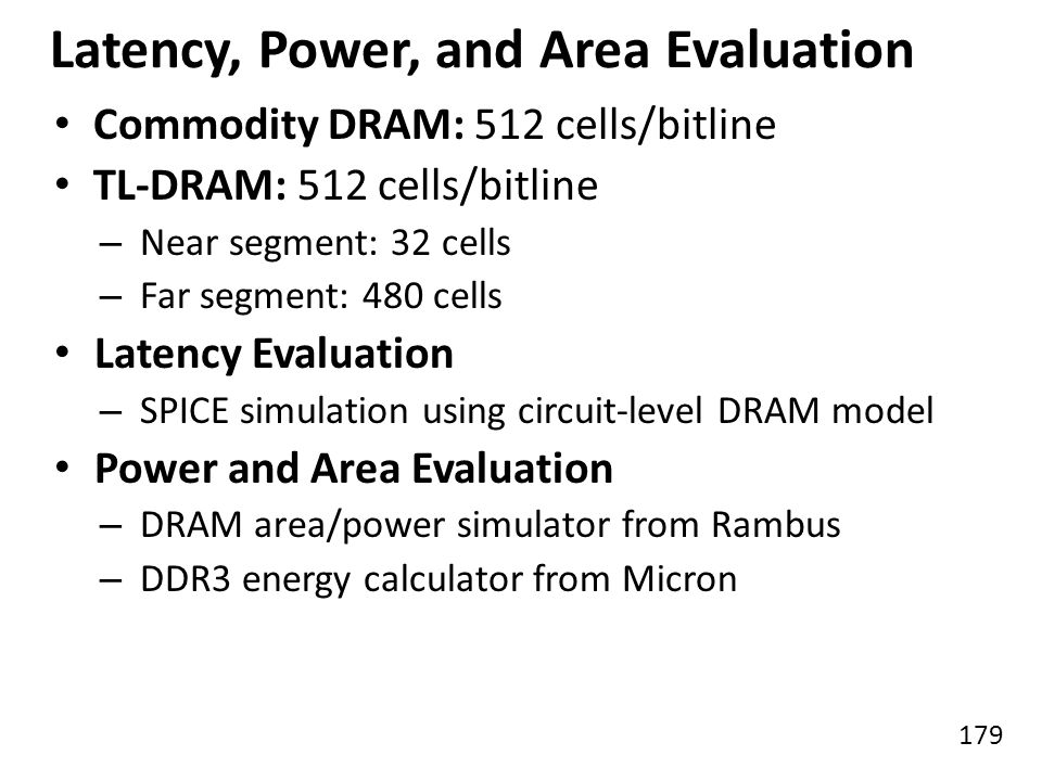 Latency, Power, and Area Evaluation