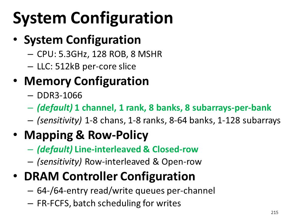System Configuration System Configuration Memory Configuration