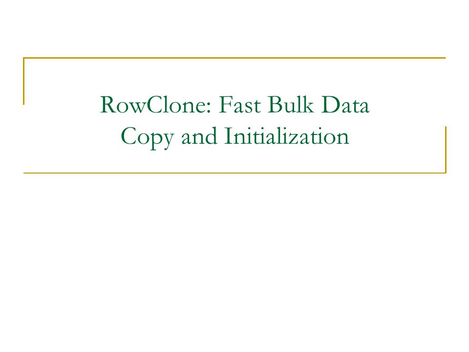 RowClone: Fast Bulk Data Copy and Initialization