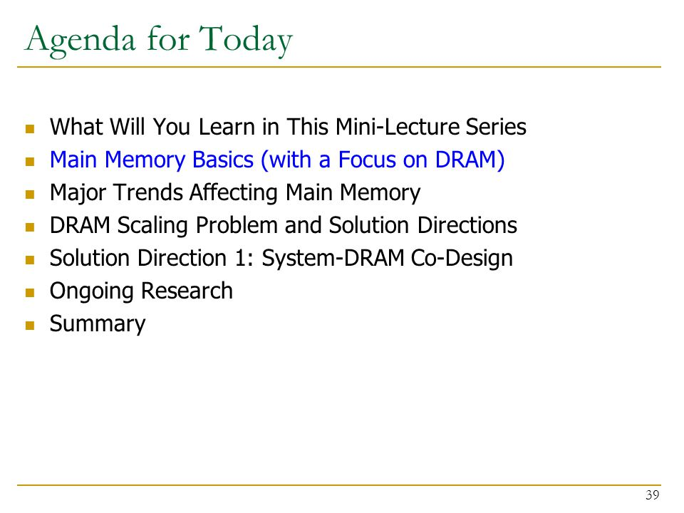 Agenda for Today What Will You Learn in This Mini-Lecture Series