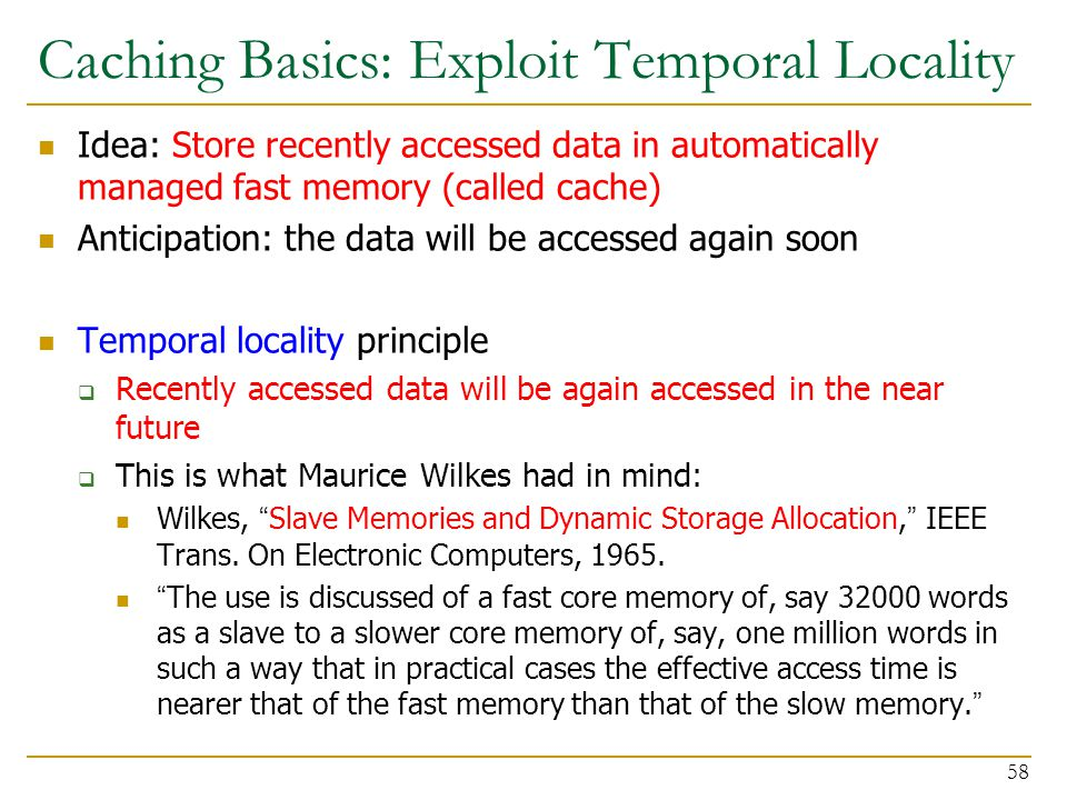 Caching Basics: Exploit Temporal Locality