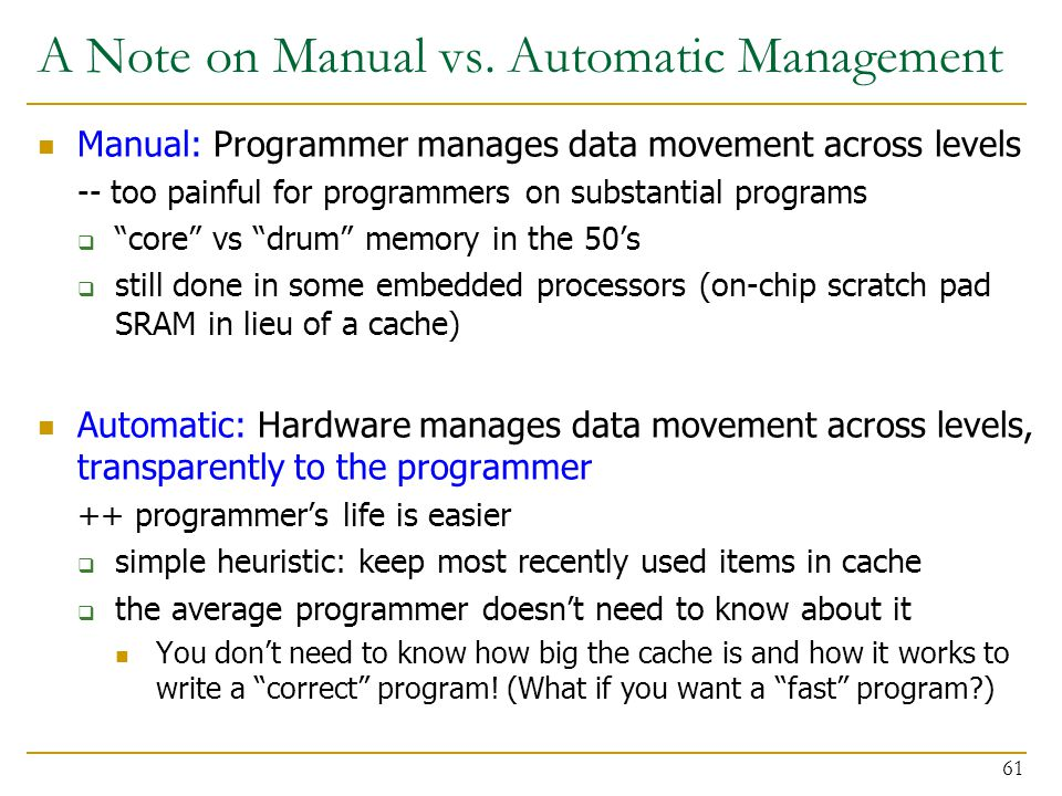A Note on Manual vs. Automatic Management