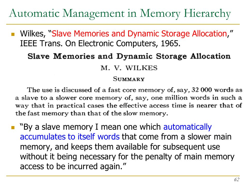 Automatic Management in Memory Hierarchy