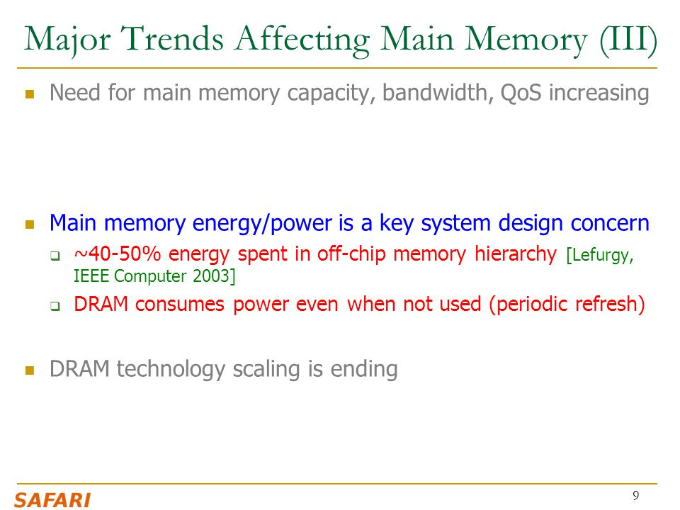 Major Trends Affecting Main Memory (III)