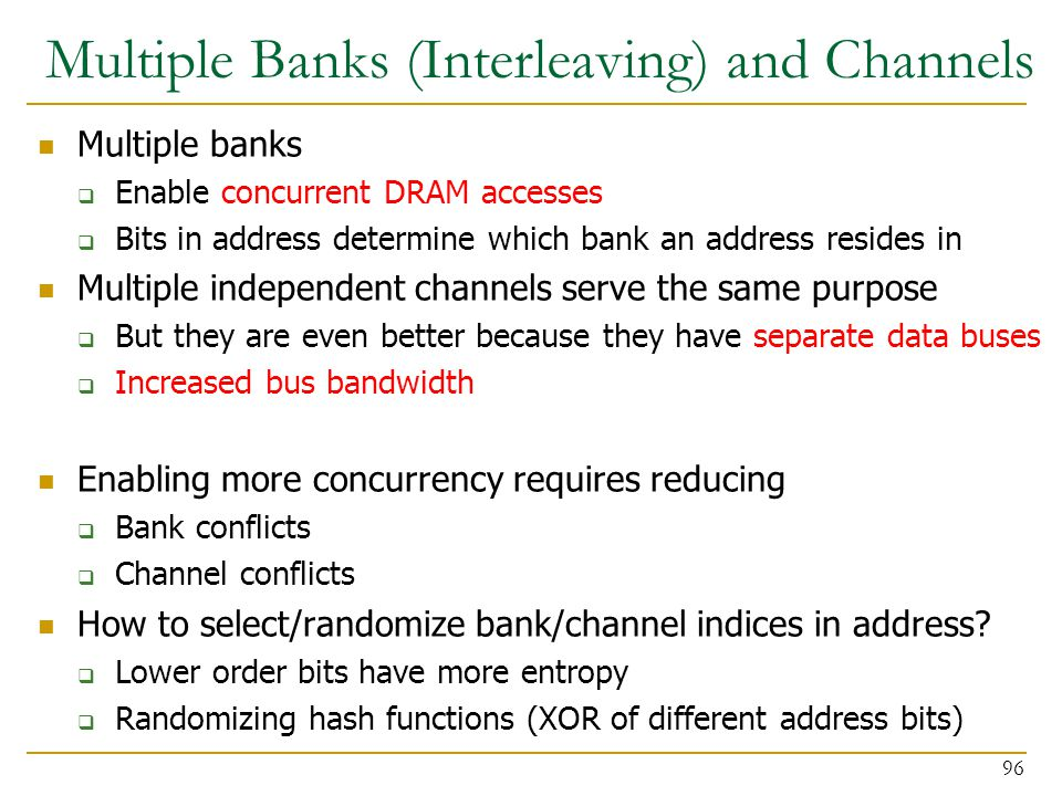 Multiple Banks (Interleaving) and Channels