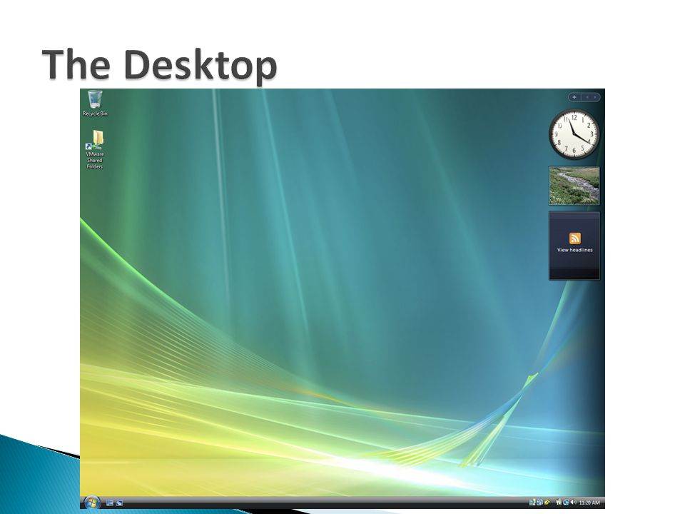The Desktop