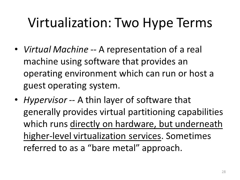 Virtualization: Two Hype Terms