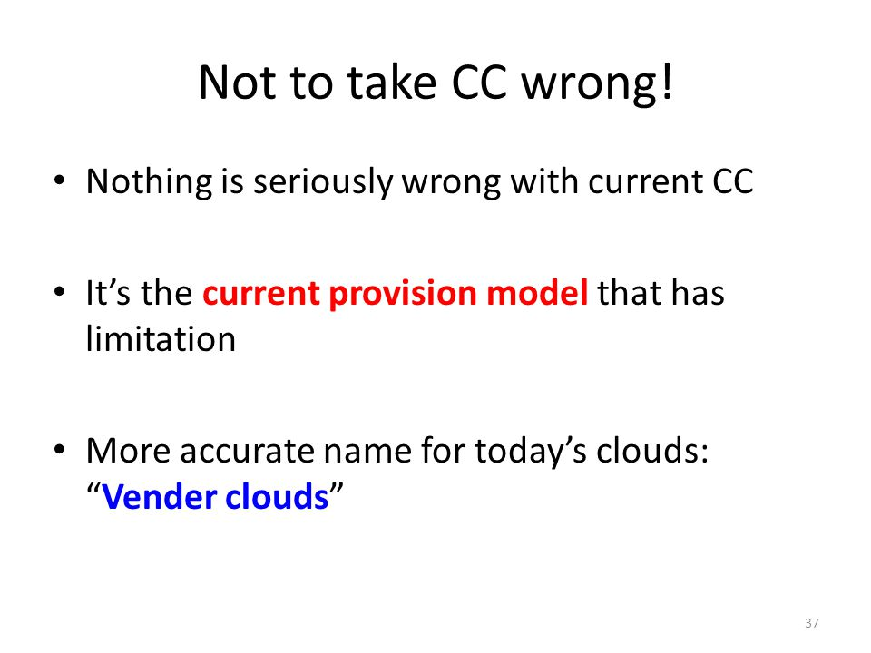 Not to take CC wrong! Nothing is seriously wrong with current CC