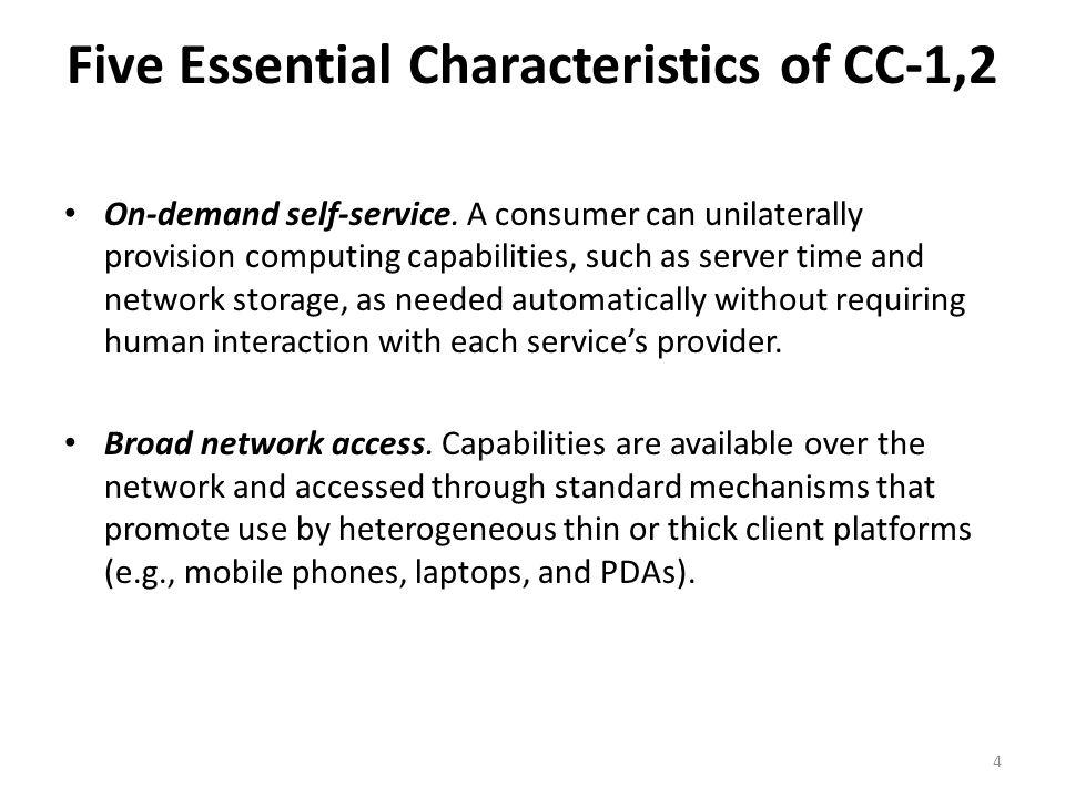 Five Essential Characteristics of CC-1,2
