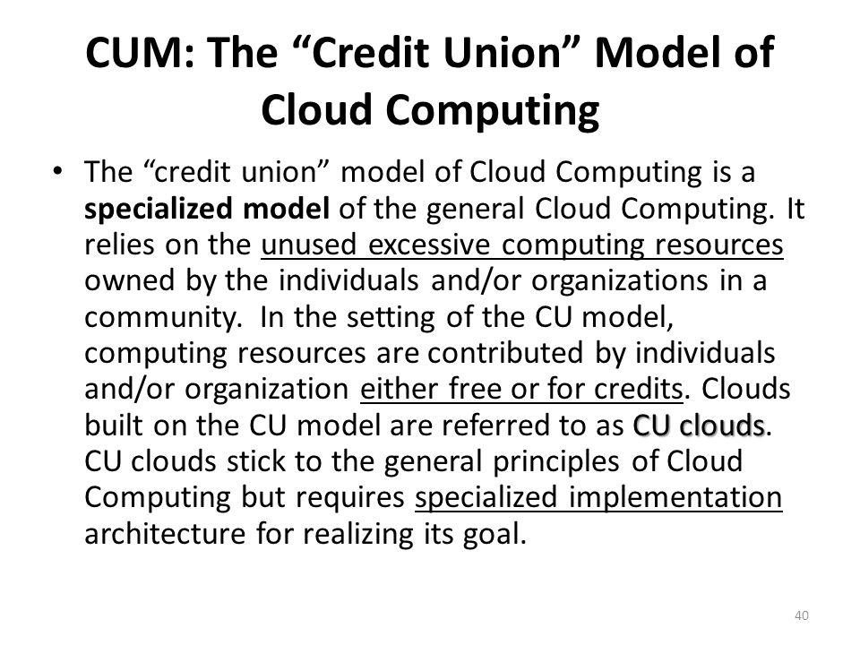CUM: The Credit Union Model of Cloud Computing