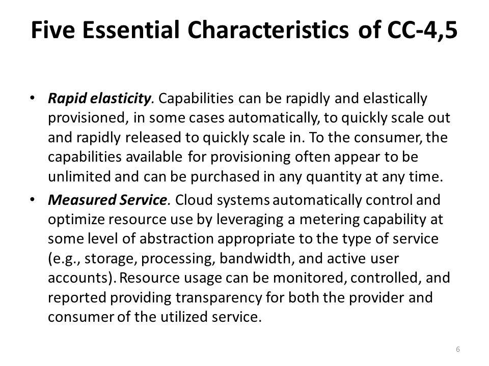 Five Essential Characteristics of CC-4,5