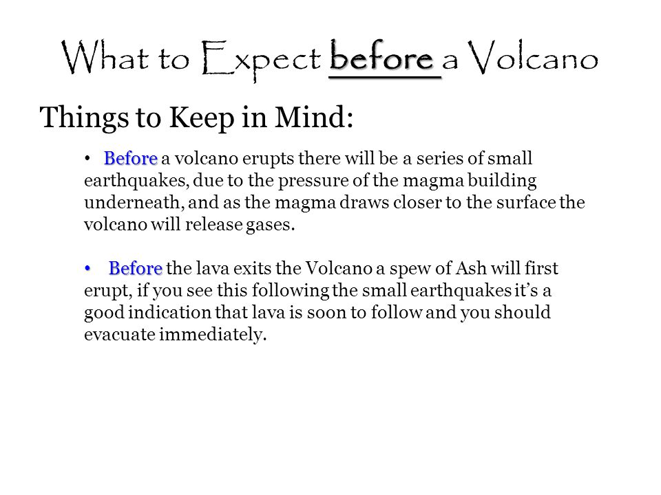 What to Expect before a Volcano