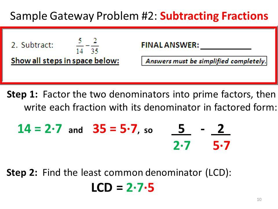 Sample Gateway Problem #2: Subtracting Fractions