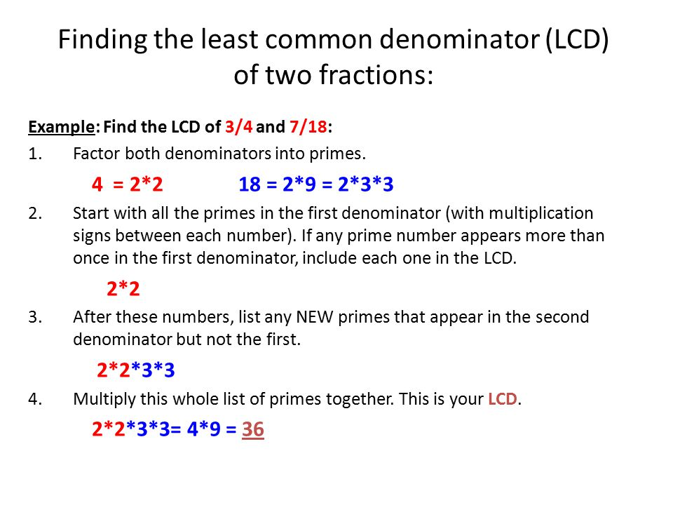 Finding the least common denominator (LCD) of two fractions: