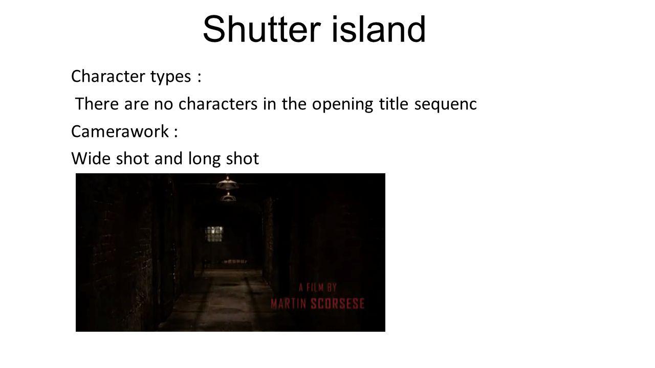 Shutter island Character types :