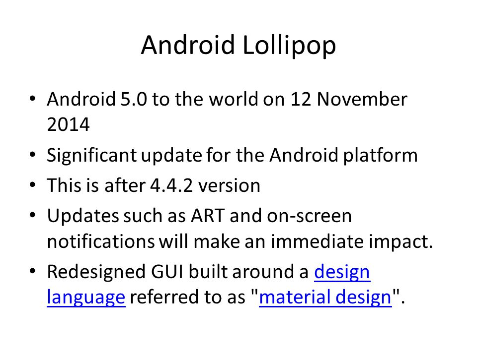 Android Lollipop Android 5.0 to the world on 12 November 2014