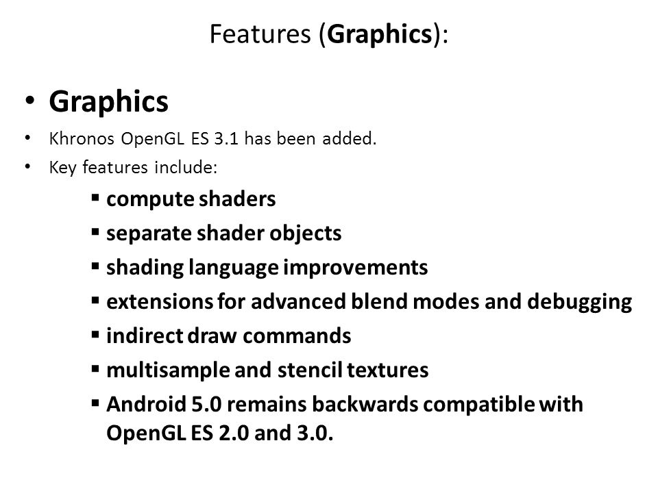 Graphics Features (Graphics): compute shaders separate shader objects