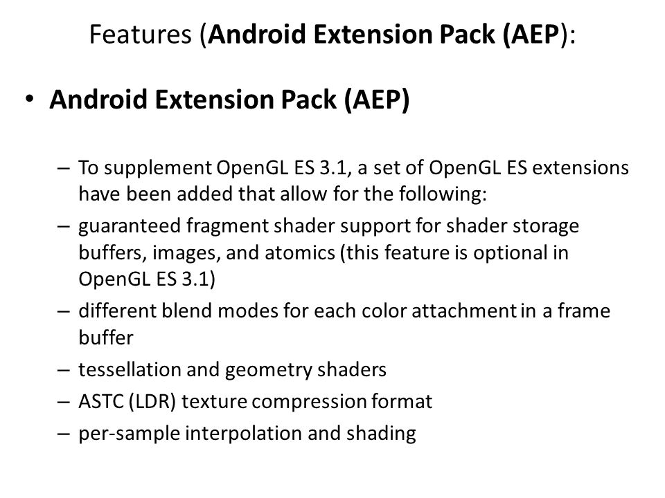 Features (Android Extension Pack (AEP):