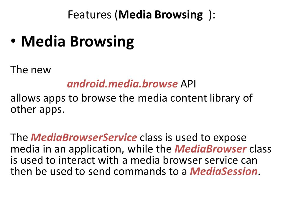 Features (Media Browsing ):