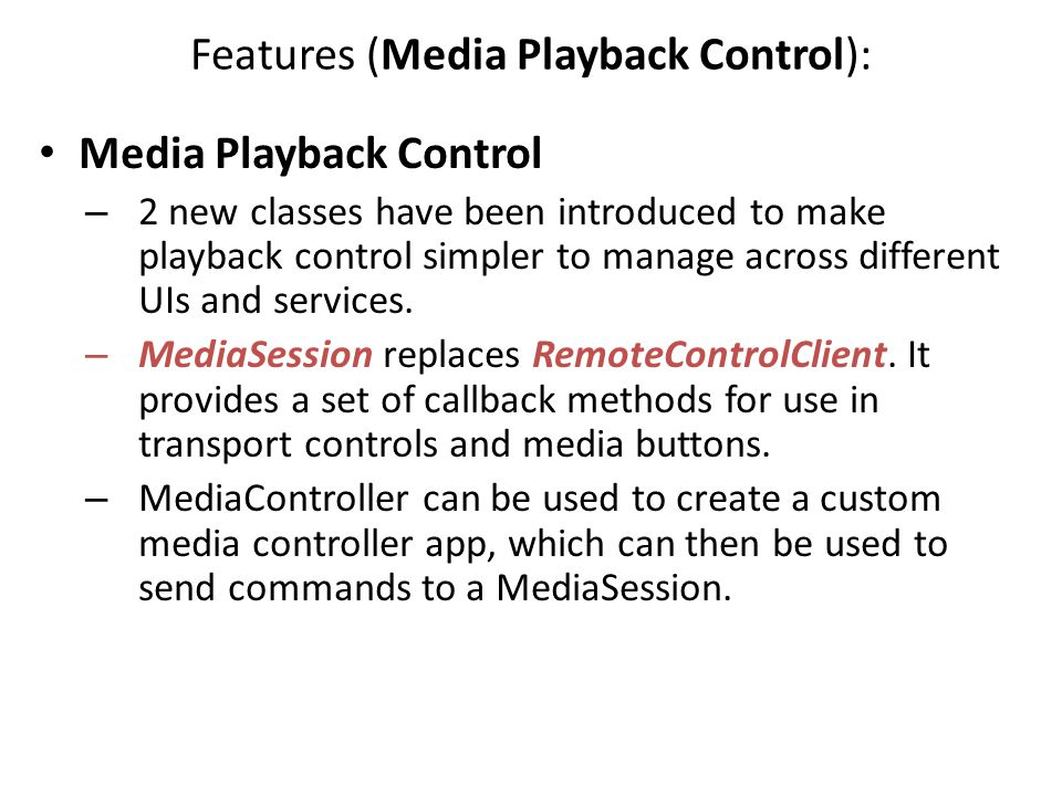 Features (Media Playback Control):