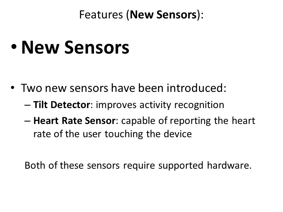 Features (New Sensors):
