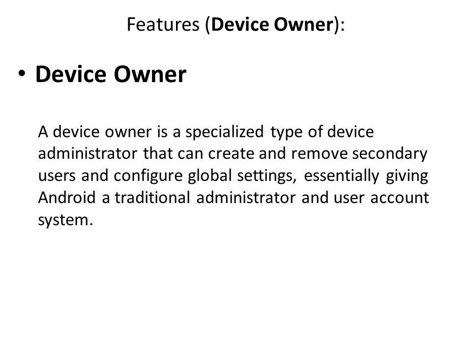 Features (Device Owner):
