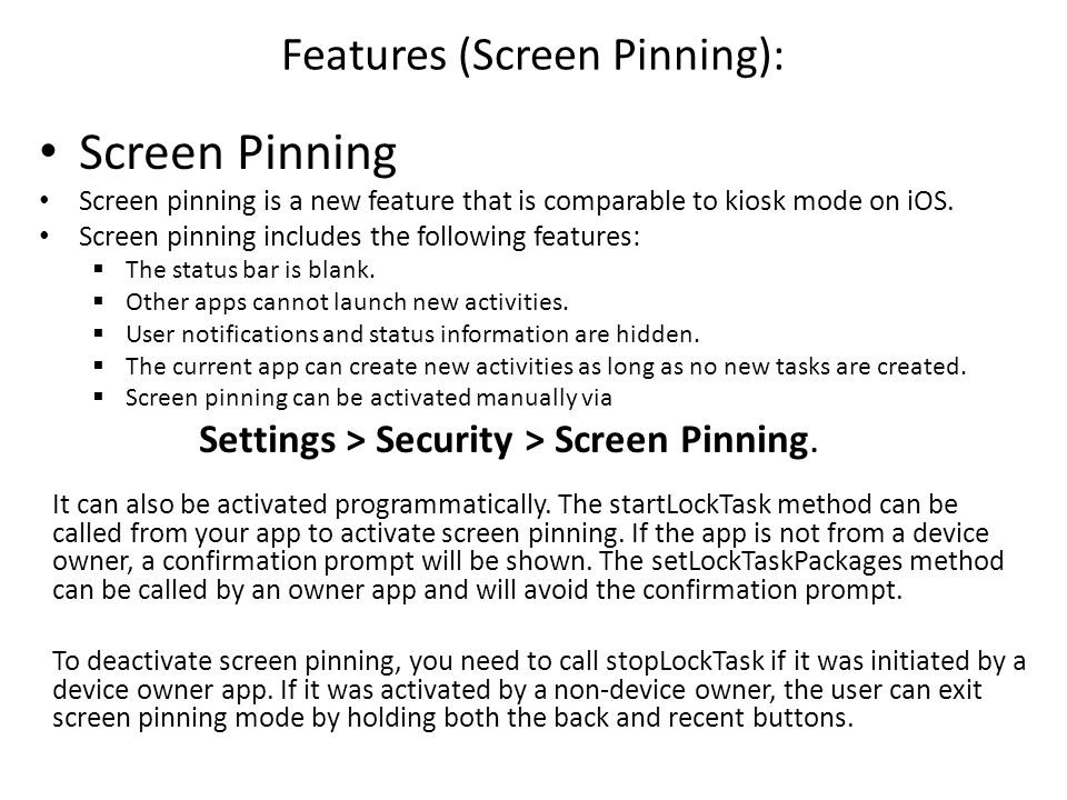 Features (Screen Pinning):