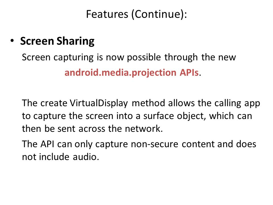 Features (Continue): Screen Sharing