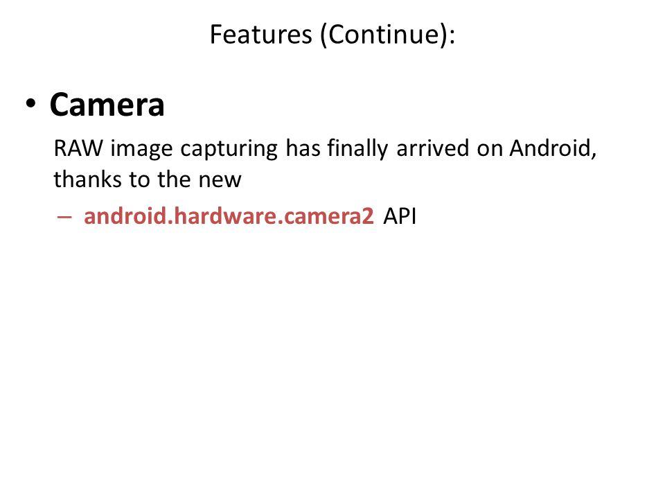 Camera Features (Continue):