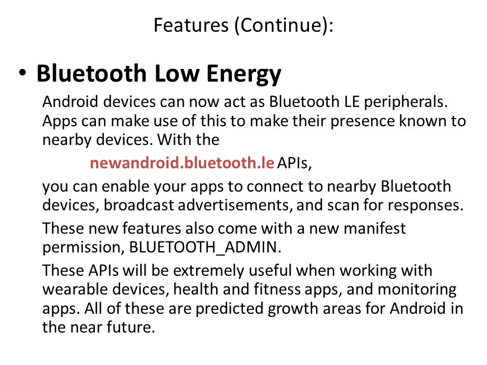 Bluetooth Low Energy Features (Continue):