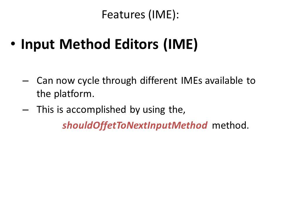 Input Method Editors (IME)