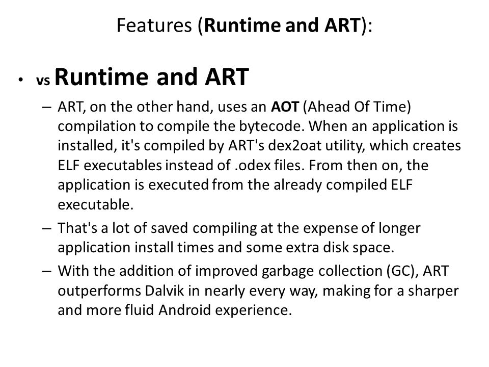 Features (Runtime and ART):
