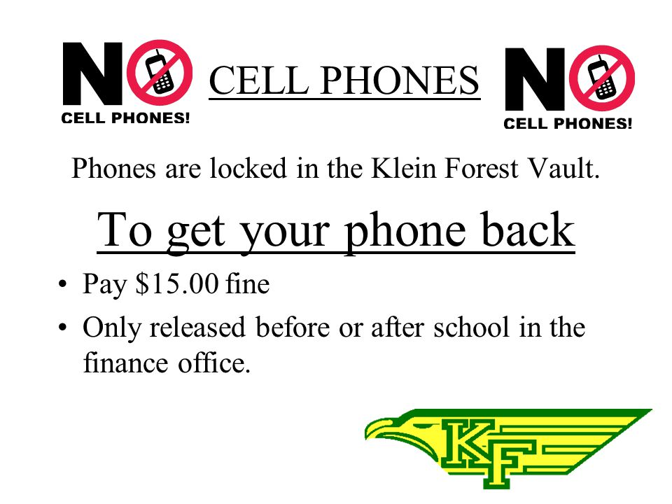 Phones are locked in the Klein Forest Vault.