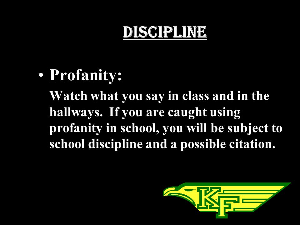 Discipline Profanity: