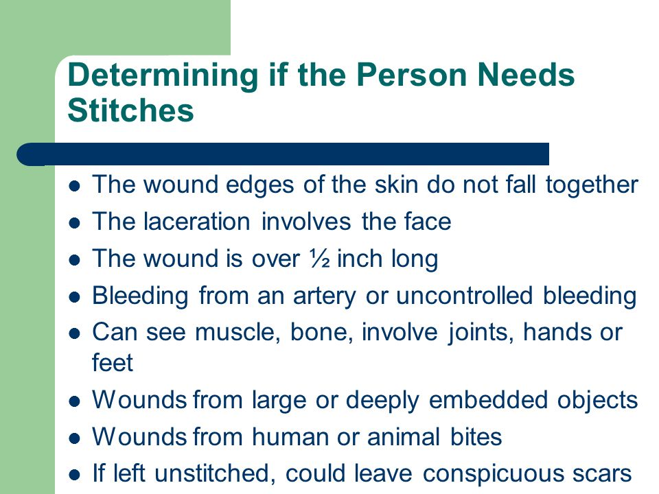 Determining if the Person Needs Stitches