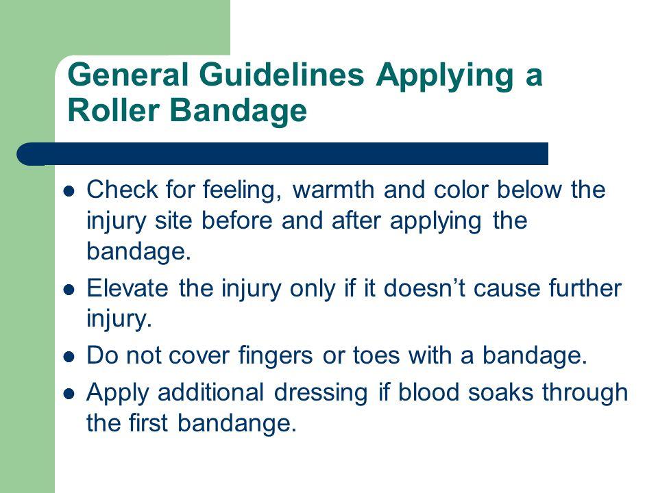 General Guidelines Applying a Roller Bandage