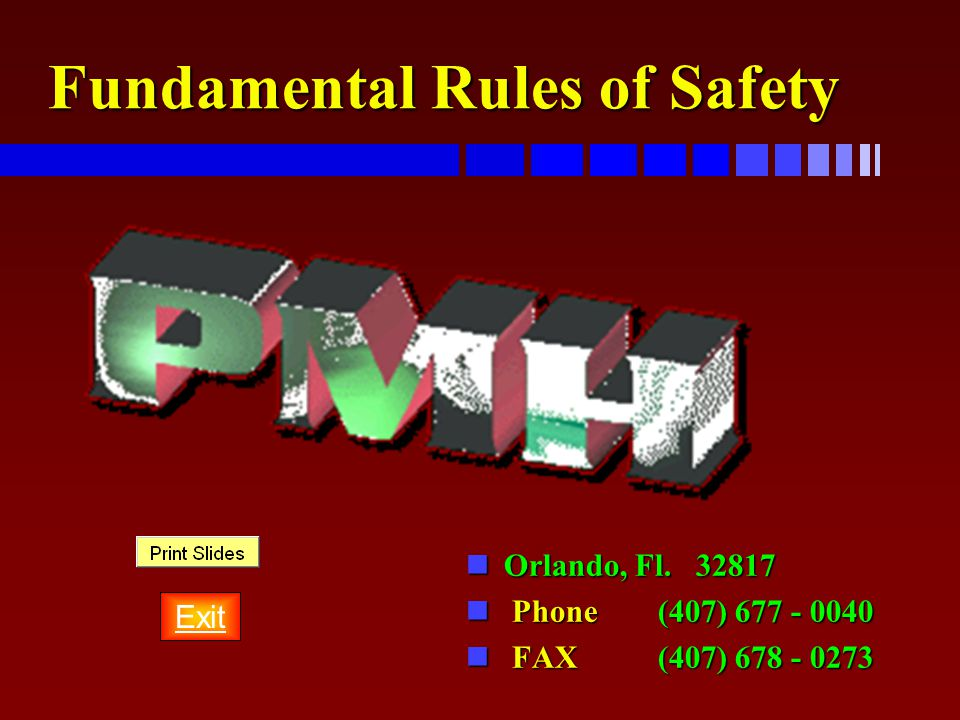 Fundamental Rules of Safety