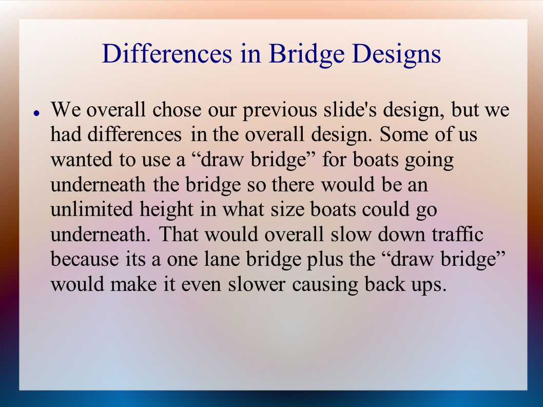Differences in Bridge Designs