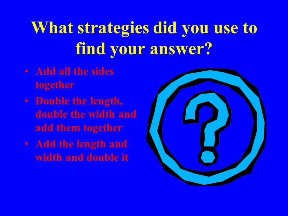 What strategies did you use to find your answer