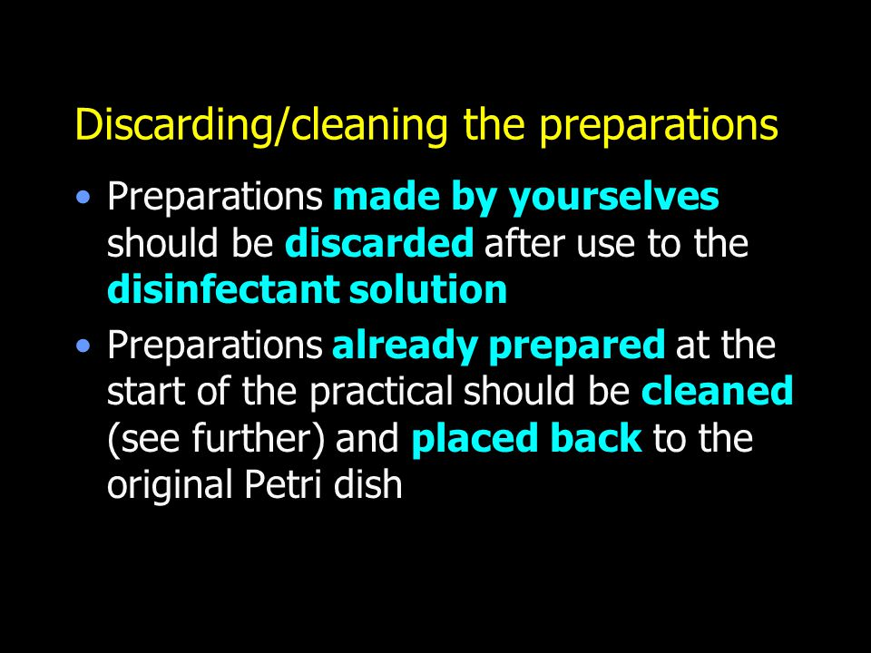 Discarding/cleaning the preparations