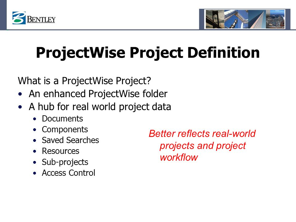 ProjectWise Project Definition