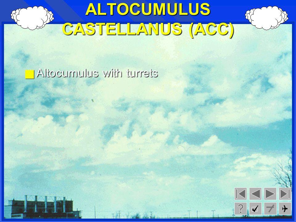 ALTOCUMULUS CASTELLANUS (ACC)